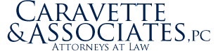 Caravette & Associates, PC  |  Attorneys at Law